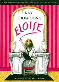 Cover image for Eloise : : a book for precocious grown ups