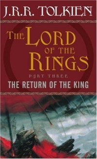 Cover image for The return of the king : : being the third part of The lord of the rings