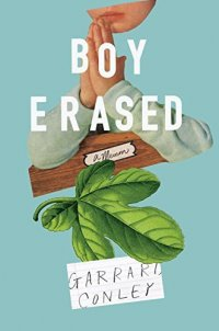 Cover image for Boy erased : : a memoir