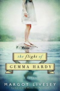 Cover image for The flight of Gemma Hardy