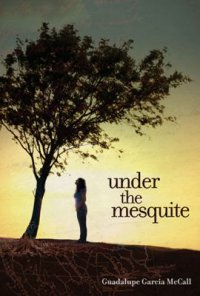 Cover image for Under the mesquite