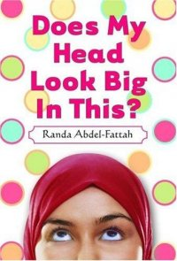Cover image for Does my head look big in this?