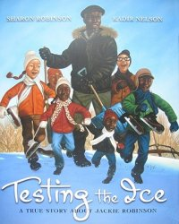 Cover image for Testing the ice : : a true story about Jackie Robinson
