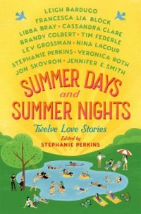 Cover image for Summer days and summer nights : : twelve love stories