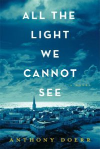 Cover image for All the light we cannot see