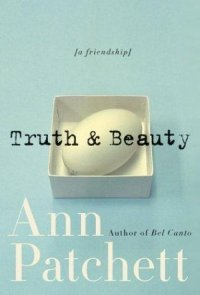Cover image for Truth & beauty : : a friendship