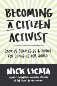 Cover image for Becoming a citizen activist : : stories, strategies, and advice for changing our world