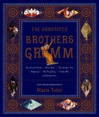 Cover image for The annotated Brothers Grimm