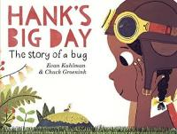 Cover image for Hank's big day : : the story of a bug
