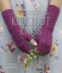 Cover image for Knockout Knits : : new tricks for scarves, hats, jewelry, and other accessories