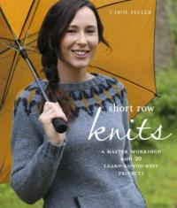 Cover image for Short row knits : : a master workshop with 20 learn-as-you-knit projects