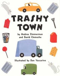 Cover image for Trashy town