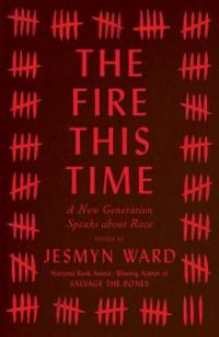 Cover image for The Fire this time : : a new generation speaks about race