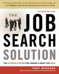 Cover image for The job search solution : : the ultimate system for finding a great job now!