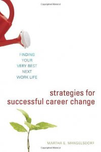 Cover image for Strategies for successful career change : : finding your very best next work life