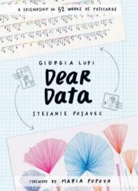 Cover image for Dear data : : a friendship in 52 weeks of postcards