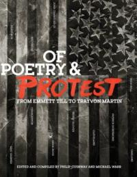 Cover image for Of poetry & protest : : from Emmett Till to Trayvon Martin