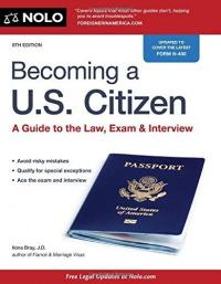Cover image for Becoming a U.S. citizen : : a guide to the law, exam & interview