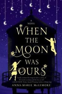 Cover image for When the moon was ours