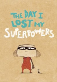 Cover image for The day I lost my superpowers