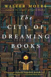 Cover image for The city of dreaming books : : a novel from Zamonia