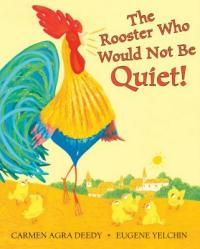 Cover image for The rooster who would not be quiet!