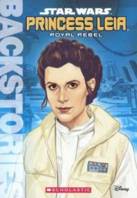 Cover image for Star Wars. : royal rebel