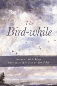 Cover image for The bird-while : : poems