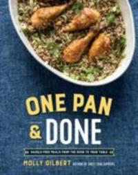Cover image for One pan & done : : hassle-free meals from the oven to your table