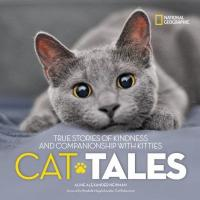 Cover image for Cat tales : : true stories of kindness and companionship with kitties