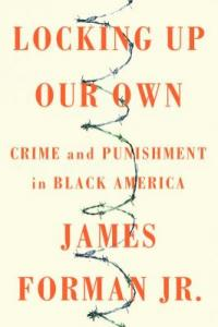 Cover image for Locking up our own : : crime and punishment in black america