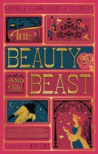 Cover image for The Beauty and the beast / by Gabrielle-Suzanne Barbot de Villeneuve ; with illustrations by Minalima.