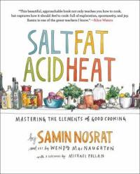 Cover image for Salt, fat, acid, heat : : mastering the elements of good cooking