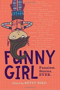 Cover image for Funny girl : : funniest. stories. ever.