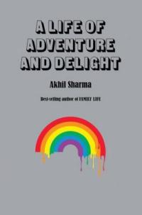 Cover image for A life of adventure and delight : : stories