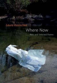 Cover image for Where now : : new and selected poems