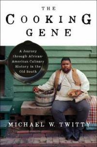Cover image for The cooking gene : : a journey through African-American culinary history in the Old South