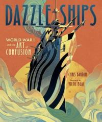 Cover image for Dazzle ships : : World War I and the art of confusion