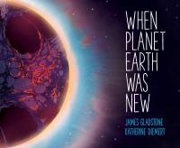 Cover image for When planet Earth was new