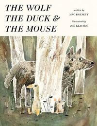 Cover image for The wolf, the duck & the mouse