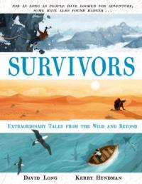 Cover image for Survivors : : extraordinary tales from the wild and beyond
