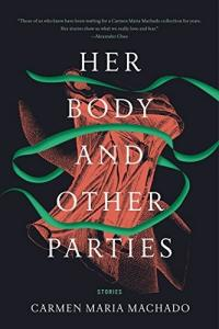 Cover image for Her body and other parties
