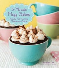 Cover image for 5-minute mug cakes : : nearly 100 yummy microwave cakes