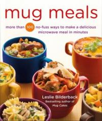 Cover image for Mug meals : : more than 100 no-fuss ways to make a delicious microwave meal in minutes