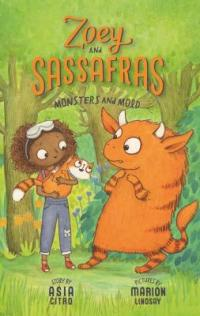 Cover image for Zoey and Sassafras.