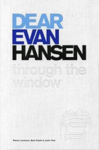 Cover image for Dear Evan Hansen : : through the window