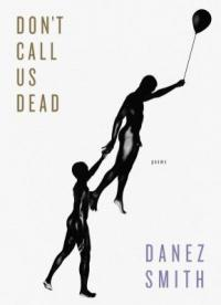 Cover image for Don't call us dead : : poems