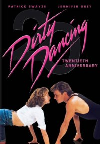 Cover image for Dirty dancing 20th anniversary ed.