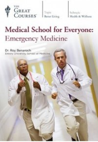 Cover image for Medical school for everyone : emergency medicine