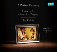 Cover image for A mother's reckoning : living in the aftermath of tragedy